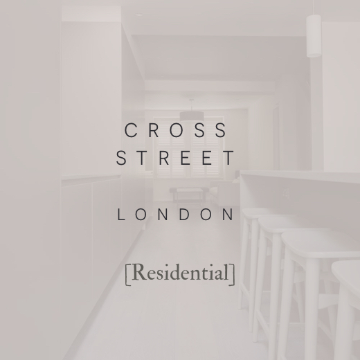Robert London Design | Interior Design | Architectural Design | Cross Street
