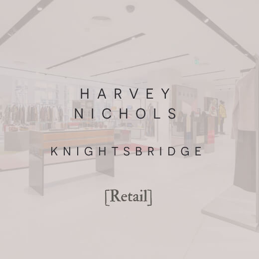Robert London Design | Interior Design | Architectural Design | Our Projects | Harvey Nichols, Knightsbridge